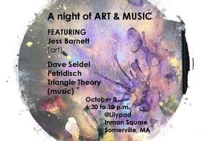 A Night of Art amp Music Jess BarnettDave SeidelPetridischTriangle Theory