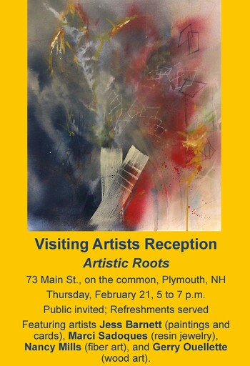 Visiting Artists Reception at Artistic Roots February 21 5 to 7 pm