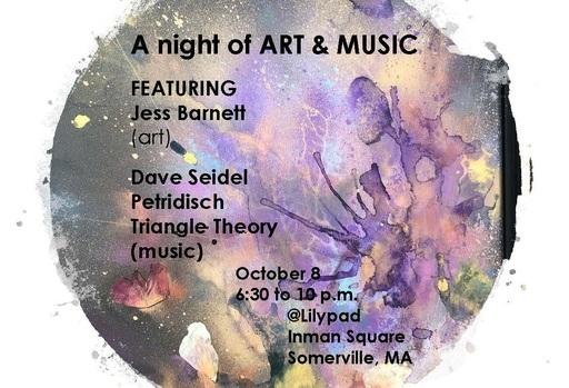 Art Me amp Music Petridisch Dave Seidel Triangle Theory nbspLilypad October 8